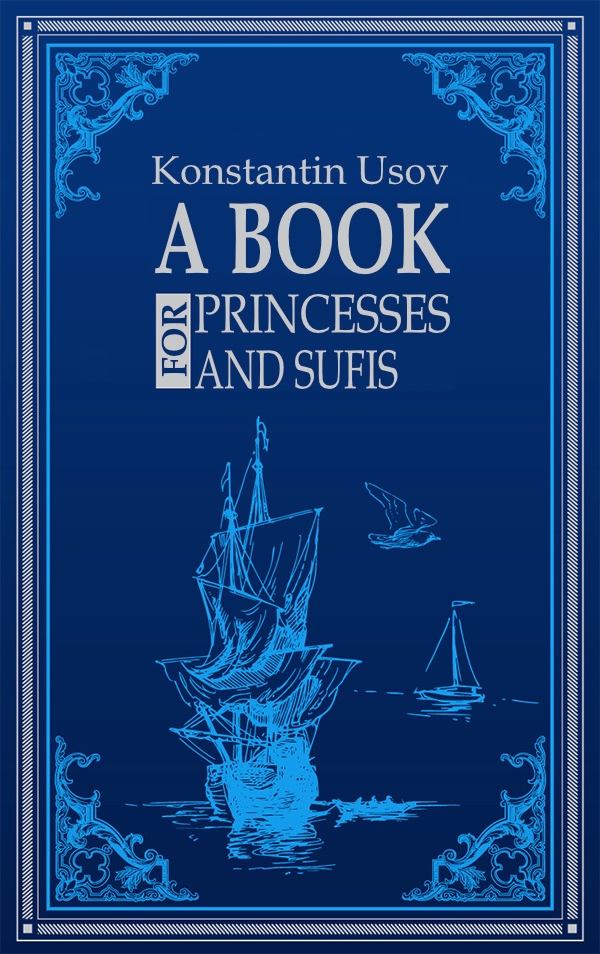 A Book For Princesses And Sufis