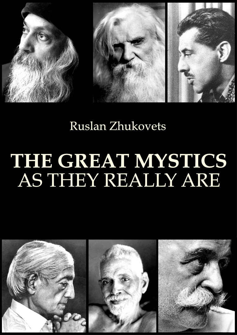 The Great Mystics As They Really Are